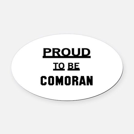 Proud To Be Comoran Oval Car Magnet