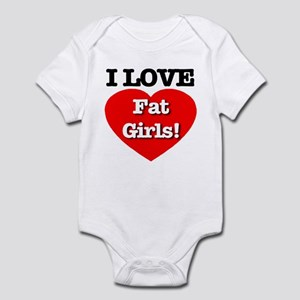 I Love Fat Girls! Infant Bodysuit
