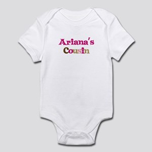 Ariana's Cousin Infant Bodysuit