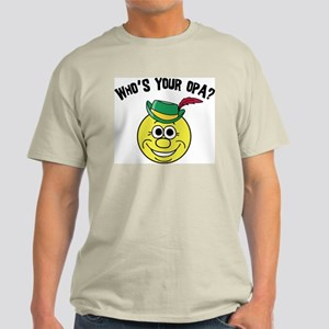 Who is Your Opa? Light T-Shirt