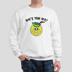 Who is Your Opa? Sweatshirt