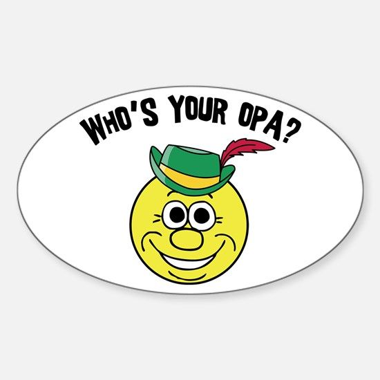 Who is Your Opa? Oval Decal