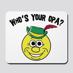 Who is Your Opa? Mousepad