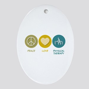 Peace Love Physical Therapy Oval Ornament
