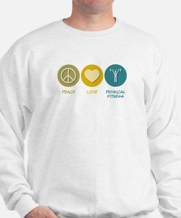 Peace Love Physical Fitness Education Sweatshirt
