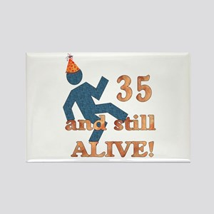 35 And Still Alive Rectangle Magnet