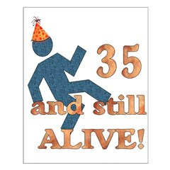 35 And Still Alive Posters