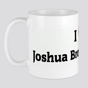 I Love Joshua Brownie Pants Mug