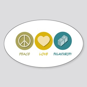 Peace Love Philanthropy Oval Sticker
