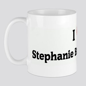 I Love Stephanie Brownie Pant Mug