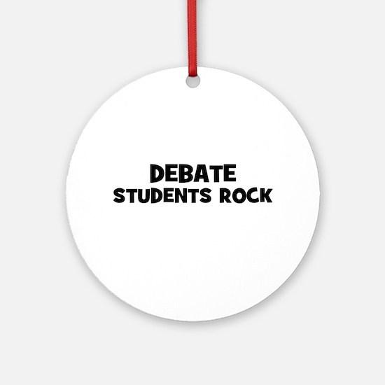 Debate Students Rock Ornament (Round)