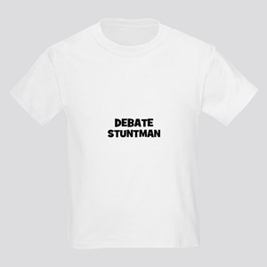 Debate Stuntman Kids Light T-Shirt