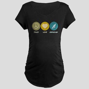 Peace Love Ornithology Maternity Dark T-Shirt