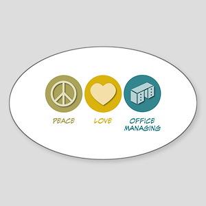Peace Love Office Managing Oval Sticker