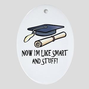Smart Funny Grad Oval Ornament