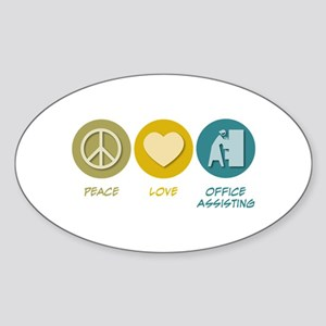 Peace Love Office Assisting Oval Sticker