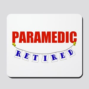 Retired Paramedic Mousepad