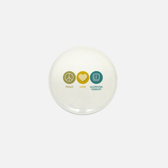 Peace Love Occupational Therapy Mini Button