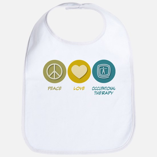 Peace Love Occupational Therapy Bib