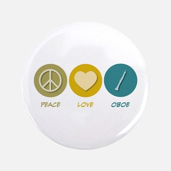 """Peace Love Oboe 3.5"""" Button"""