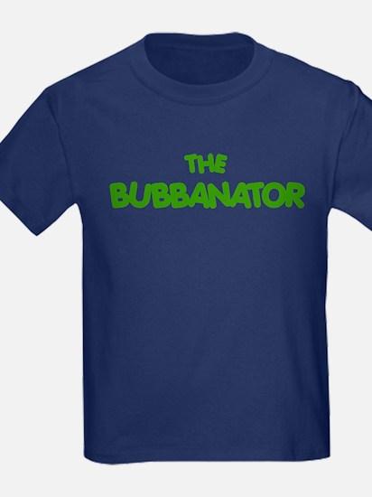 Bubba THE BUBBANATOR T