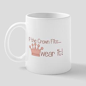If the crown fits... Mug