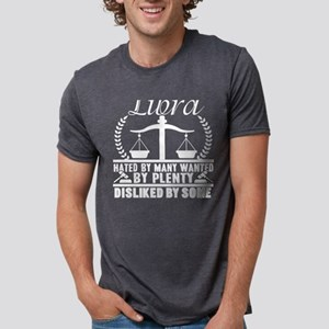 Libra Hated By Many Wanted By Plenty T Shi T-Shirt