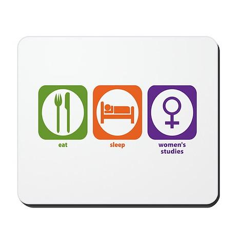 Eat Sleep Women's Studies Mousepad