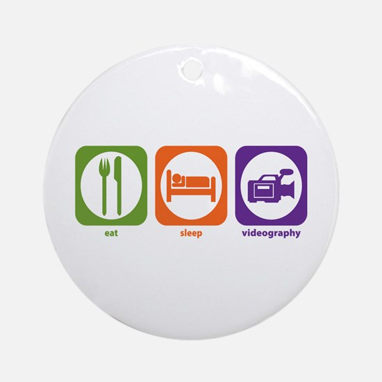 Eat Sleep Videography Ornament (Round)