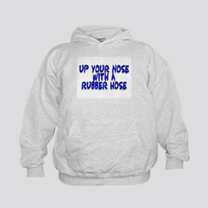 Up Your Nose With a Rubber... Kids Hoodie