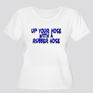 Up Your Nose With a Rubber... Women's Plus Size Sc