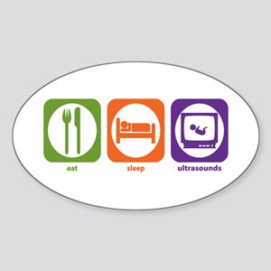 Eat Sleep Ultrasounds Oval Sticker