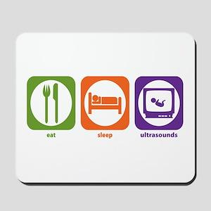 Eat Sleep Ultrasounds Mousepad