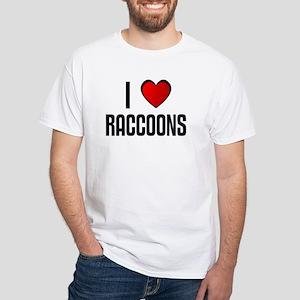 I LOVE RACCOONS White T-Shirt
