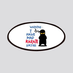 Warning ! I have Mad Karate Skills Patch