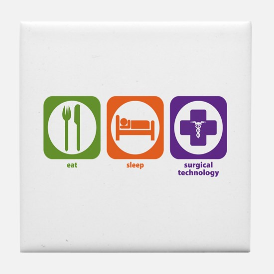 Eat Sleep Surgical Technology Tile Coaster