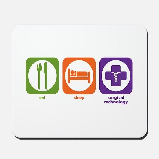 Eat Sleep Surgical Technology Mousepad
