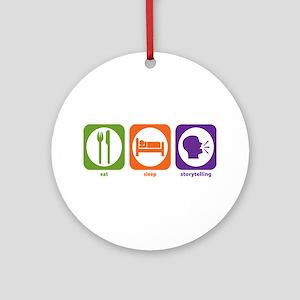 Eat Sleep Storytelling Ornament (Round)