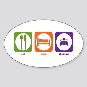 Eat Sleep Shipping Oval Sticker