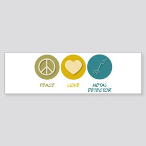 Peace Love Metal Detector Bumper Sticker