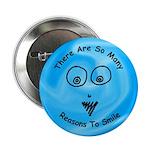 """Reasons to Smile 2.25"""" Button (Aqua)"""