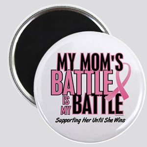 My Battle 1 (Mom BC) Magnet