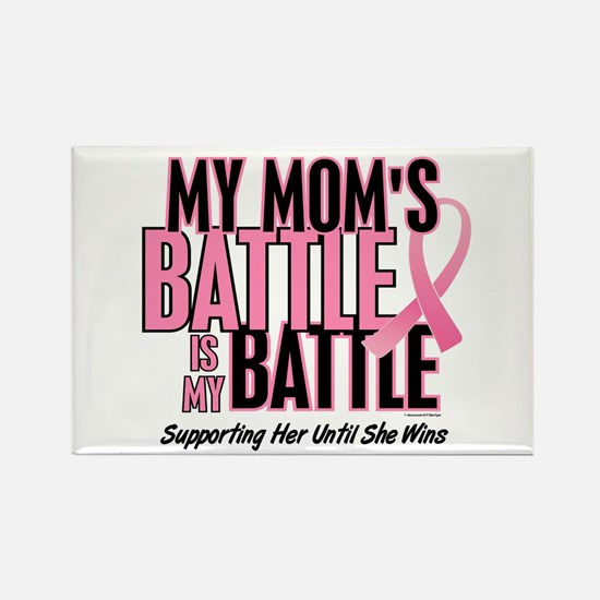 My Battle 1 (Mom BC) Rectangle Magnet (10 pack)