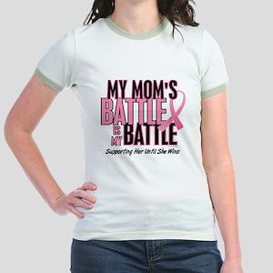 My Battle 1 (Mom BC) Jr. Ringer T-Shirt