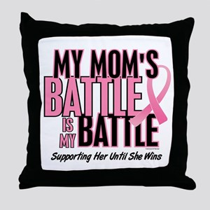 My Battle 1 (Mom BC) Throw Pillow