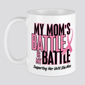 My Battle 1 (Mom BC) Mug