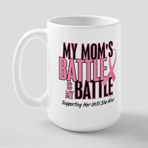 My Battle 1 (Mom BC) Large Mug