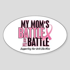 My Battle 1 (Mom BC) Oval Sticker