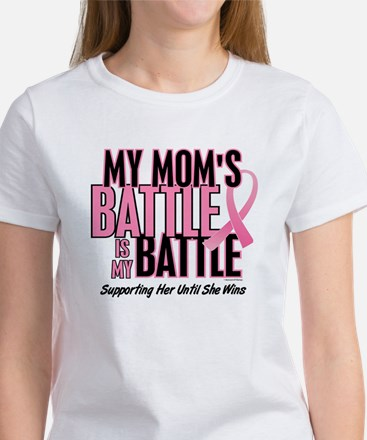 My Battle 1 (Mom BC) Women's T-Shirt