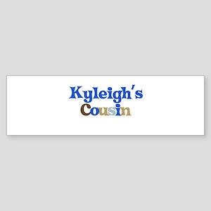 Kyleigh's Cousin Bumper Sticker